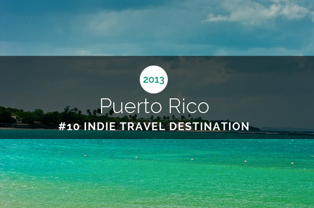 Top 10 Destinations for Indie Travelers in 2013